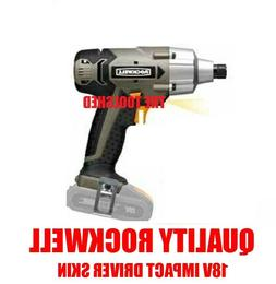 TOP QUALITY ROCKWEL CORDLESS 18V IMPACT DRIVER SKIN POWER TO